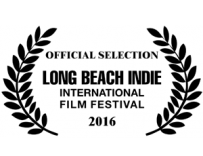 Long Beach Indie International Film Festival 2016